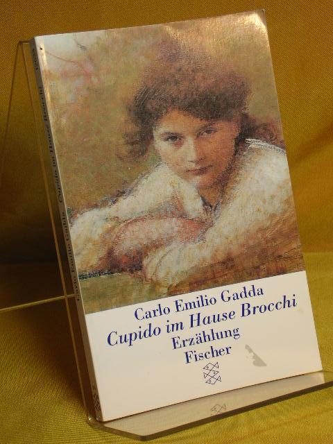 Cupido im Hause Brocchi : Erzählung. Aus dem Ital. von Toni Kienlechner, Fischer 12623 Limitierte Sonderausg.
