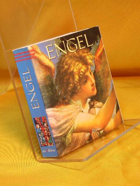 Engel. [Aus dem Engl. von Bram Opstelten und Magda Moses. ... Hrsg. dieser Ausg.: Ingrid T. Schick], Kleine Museums-Bibliothek