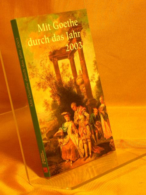 Mit Gothe durch das Jahr 2003
