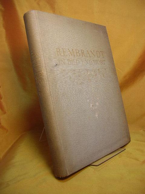 Rembrandt in Bild und Wort.