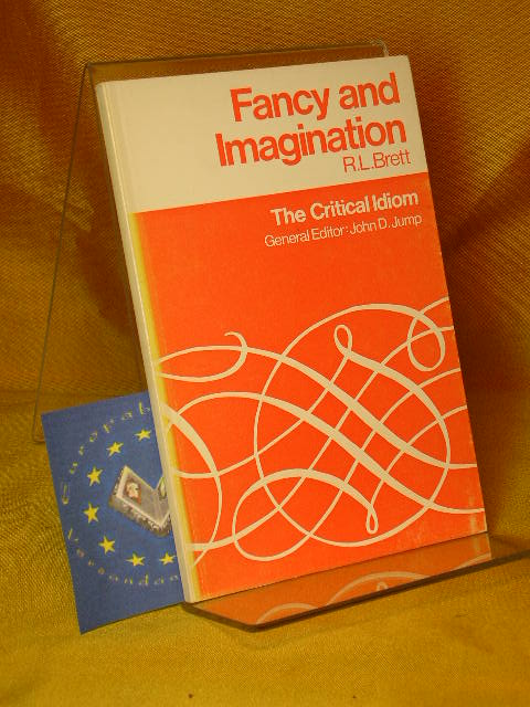 Fancy and Imagination - The Critical Idiom