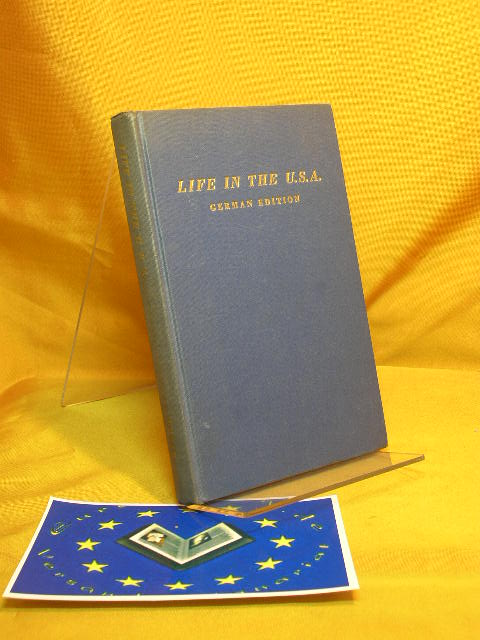 Moriarta, Hannah: Life in the U.S.A. Information für the Foreign Born. With a Colloquial Vocabulary. 2. Auflage