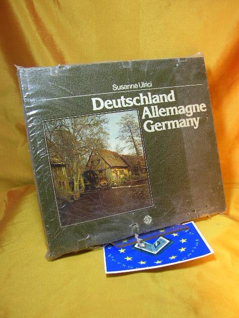 Ulrici, Susanne: Deutschland = Allemagne. [Bildtexte: Angelika Weigand. Franz. Übers.: Marlène Kehayoff-Michel. Engl. Übers.: Desmond Clayton]