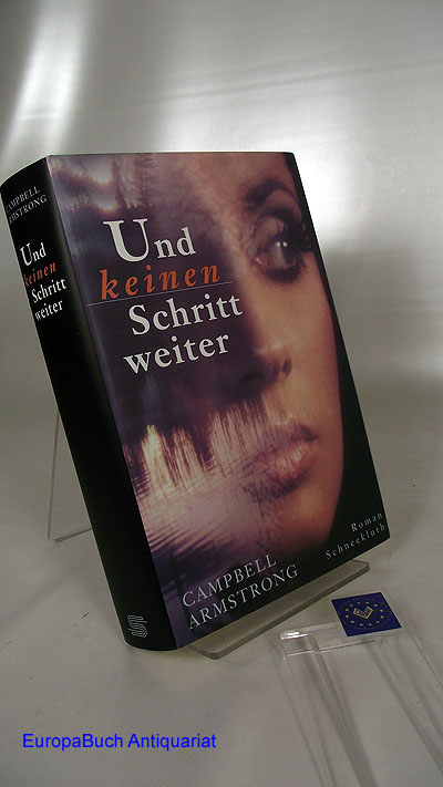 Und keinen Schritt weiter : Roman. Dt. von Ingrid Krane-Müschen