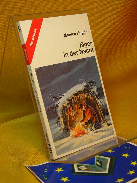 Jäger in der Nacht. Aus d. Amerik. v. Fred Schmitz 7. Aufl.