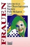 Polly McLaren: das Chaos geht weiter : [Roman]. Aus dem Engl. von Brigitta Merschmann, Bastei-Lübbe-Taschenbuch ; Bd. 16170 : Frauen
