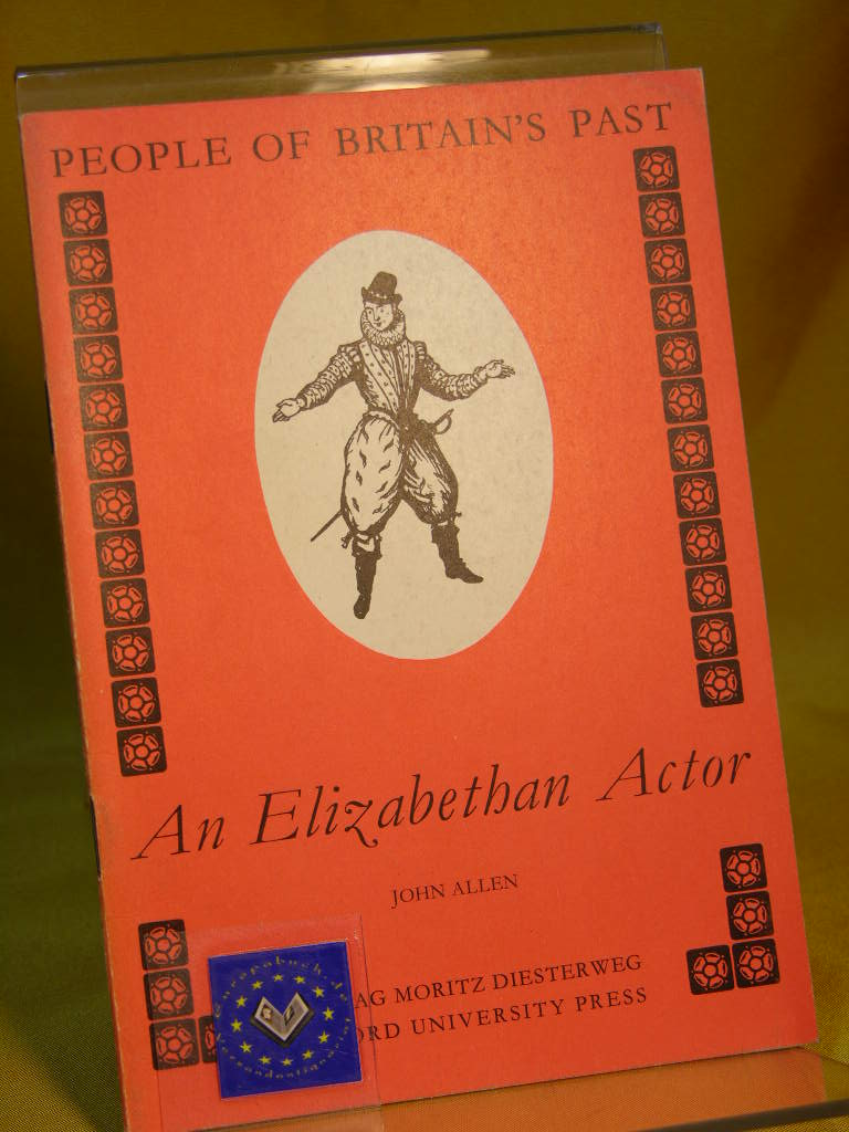 An Elizabethan Actor. Ill. by Clarke Hutton, People of Britain