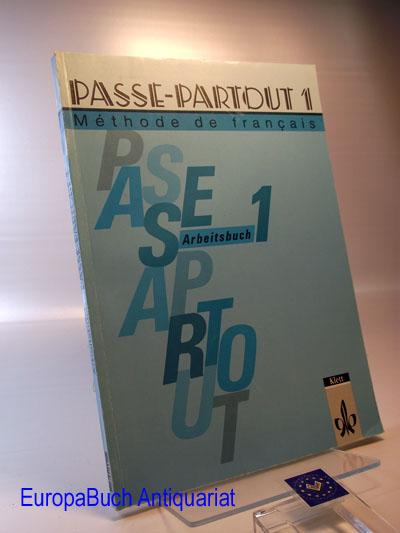 Passe-partout, Arbeitsbuch 1 Methode de francais 2 . Auflage,