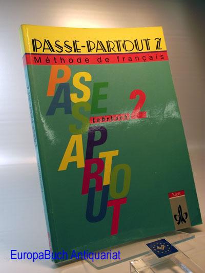 Pass-Partout 2  Lehrbuch.2 Methode de francais 1 . Auflage,