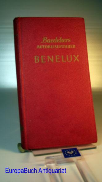Baedekers Autoreiseführer Benelux. Belgien - Niederlande - Luxemburg. 22 Karten und Pläne, 52 Zeichnungen.