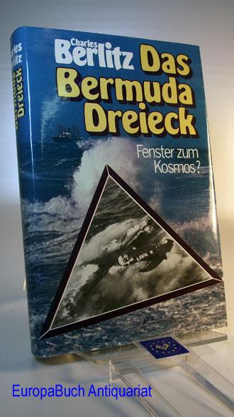 Das Bermuda - Dreieck. In Zusammenarbeit mit J. Manson Valentine. Berechtigte Übersetzung von Barbara Störck und Ursula Tamussino.