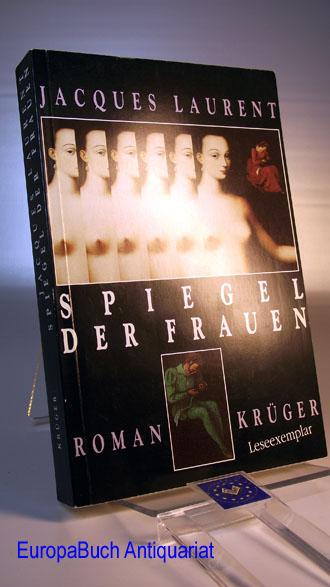 Spiegel der Frauen. Roman