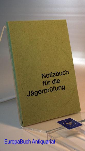 Notizbuch für die Jägerprüfung.Die Pirsch- Der Deutsche Jäger 8 . Auflage,