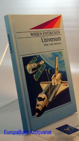 Universum : Erde und Weltall. Wissen entdecken. Deutsch von Traudl Lessing. Sonderausgabe,  1. Auflage,