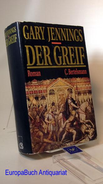 Der Greif : Roman. Aus dem Amerikan. von Annette Burkhardt, Renate Weitbrecht und Thomas Pfeiffer. 2 . Auflage,