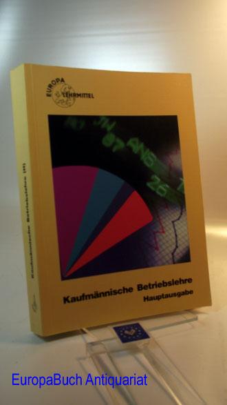 Kaufmännische Betriebslehre, Hauptausgabe 24 . Auflage,