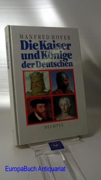 Die Kaiser und Könige der Deutschen