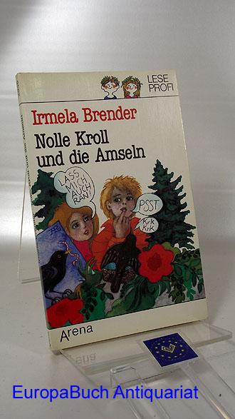 Nolle Kroll und die Amseln. Arena-Taschenbuch ; Bd. 2035 : Arena-Leseprofi Originalausgabe,  1. Auflage,