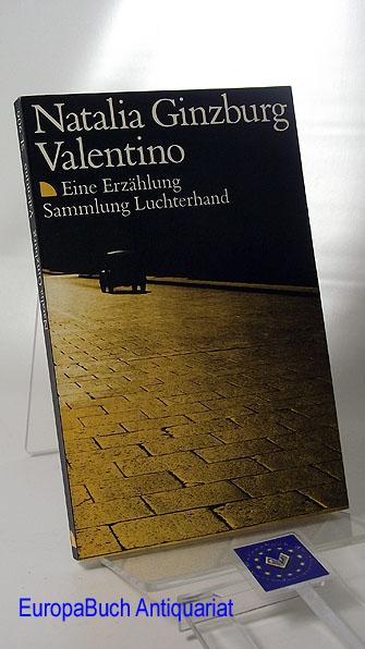 Valentino.  Eine Erzählung. 1 . Auflage,