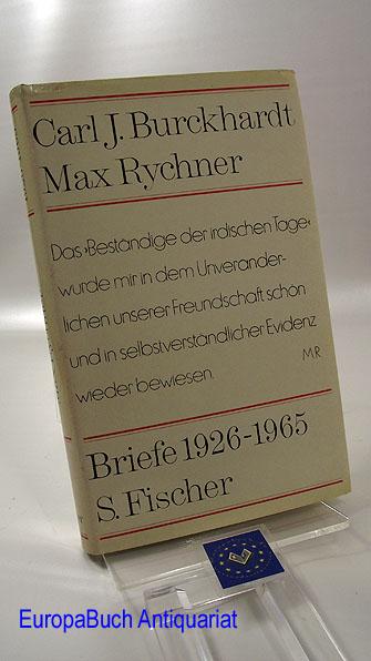 Carl J. Burckhardt Max Rychner Briefe 1926-1965.