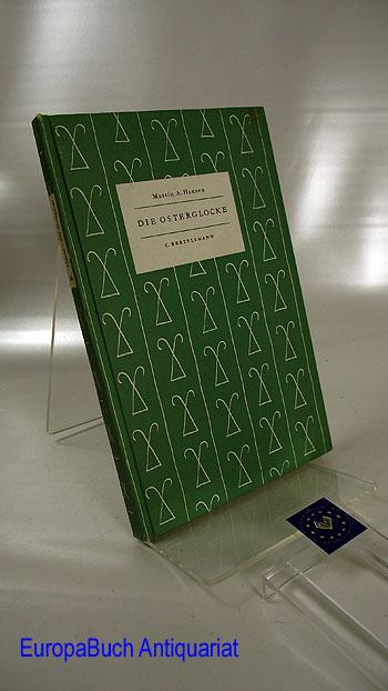 Die Osterglocke. Erzählung. Das kleine Buch Nr. 54 9. - 13. Tausend,