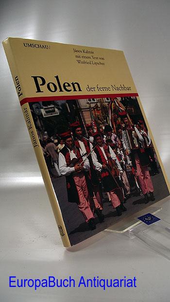 Kalmár, János und Winfried Lipscher: Polen, der ferne Nachbar