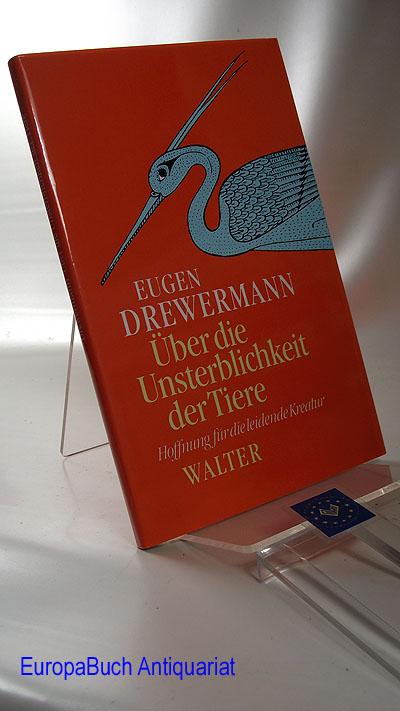 Über die Unsterblichkeit der Tiere. Hoffnung für die leidende Kreatur. Mit einem Geleitwort von Luise Rinser. 8. Auflage 2001,