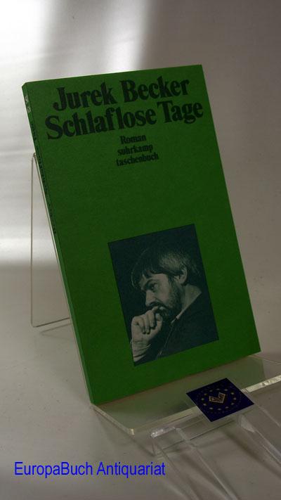 Schlaflose Tage: Roman (suhrkamp taschenbuch) 10 . Auflage, 1994,