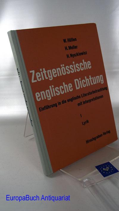 Nyszkiewicz, Heinz, Harald Meller und Werner Hüllen: Zeitgenössische englische Dichtung I. Lyrik - Einführung in die englische Literaturbetrachtung, mit Interpretationen -
