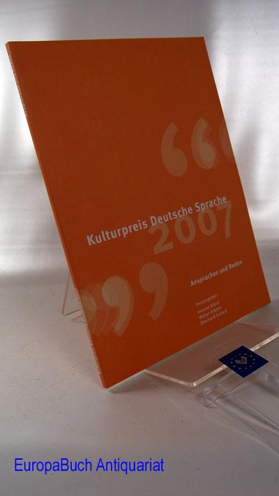 Kulturpreis Deutsche Sprache 2007: Ansprachen und Reden 1 . Auflage,