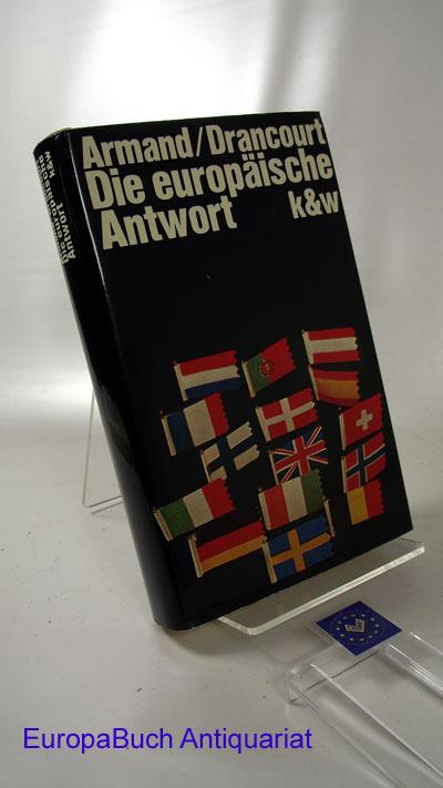 Die europäische Antwort