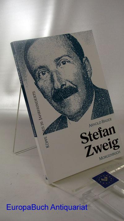 Stefan Zweig : Köpfe des 20. Jahrhunderts, Band 21, 7 . Auflage,