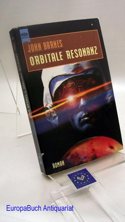 Orbitale Resonanz : Science-Ficition-Roman Deutsche  Erstausgabe 1996,