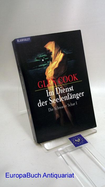 Im Dienst der Seelenfänger. Die schwarze Schar 1. Deutsche  Erstveröffentlichung 1999,