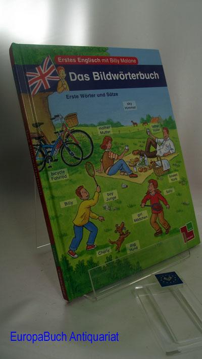 Erstes Englisch mit Billy Malone. Das Bildwörterbuch: Erste Wörter und Sätze. Illustriert von Manfred Tophoven