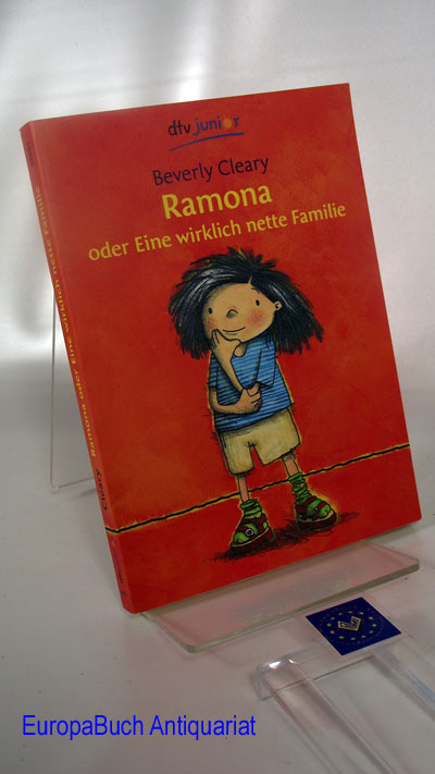 Ramona oder Eine wirklich nette Familie. In neuer Rechtschreibung.