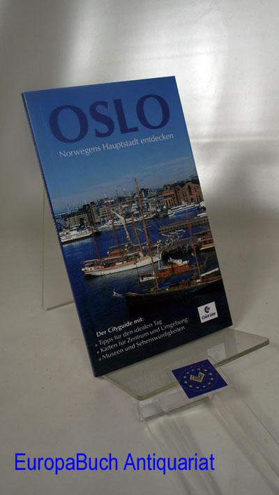 Schröder, Ralf: Oslo: Norwegens Hauptstadt entdecken 1 . Auflage, 2003