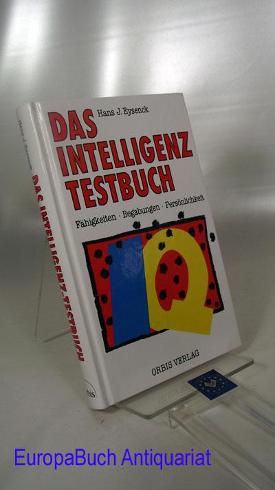 Das Intelligenz - Testbuch. Sonderausgabe 1991. Mit Tests für Superintelligente. Sonderausgabe