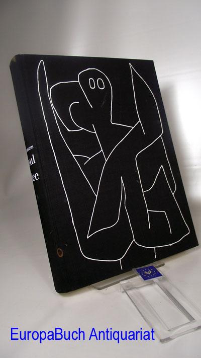 Paul Klee, I. Leben, II. Werk; III: Lehre, 4. Auflage,