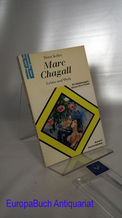 Marc Chagall : Leben und Werk 92 Abbildungen davon 24 in Farbe, dumont-kunst-taschenbücher 23 1980