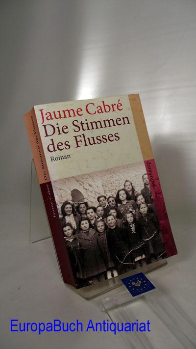 Die Stimmen des Flusses : Roman. Aus dem Katalanischen von Kirsten Brandt, Suhrkamp-Taschenbuch 4049 7. Auflage 2009,