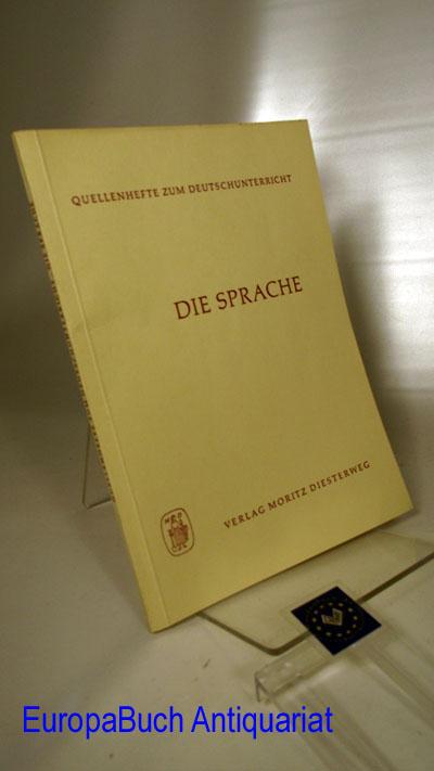 Geissler, Rolf (Herausgeber) und Erich (Herausgeber) Hülse: Die Sprache Quellenhefte zum Deutschunterricht