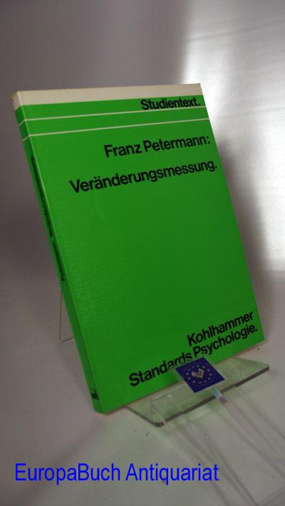 Veränderungsmessung. Kohlhammer-Standards Psychologie : Studientext : Teilgebiet Methoden
