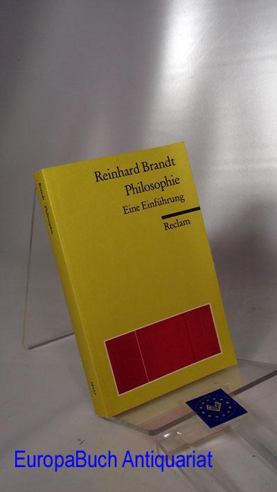 Philosophie: Eine Einführung Reclams Universal Bibliothek Band Nr. :18137