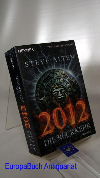 2012 Die Rückkehr Aus dem Amerikanischen von Martin Ruf 2. Auflage 2010,