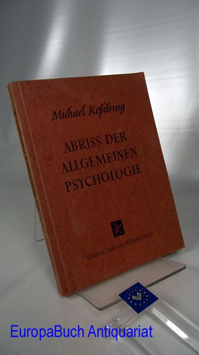 Abriss der allgemeinen Psychologie. Klinkhardts pädagogische Abrisse
