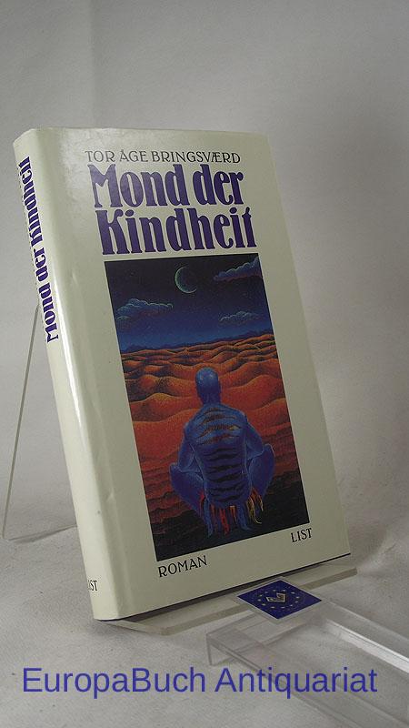 Mond der Kindheit : Roman. Aus dem Norwegischen von Lothar Schneider