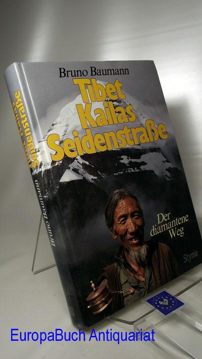 Tibet, Kailas, Seidenstrasse Der diamantene Weg.