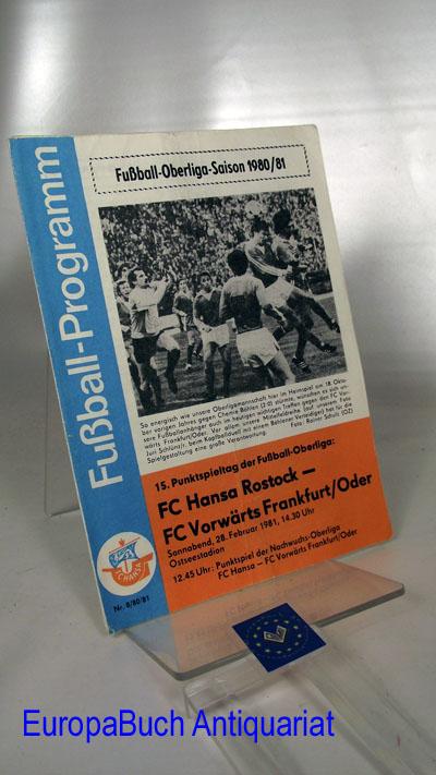 Fußball-Programm 8/80/81 Fußball-Oberliga-Saison 1980/81; 15. Punktspieltag FC Hansa Rostock- FC Vorwärts Frankfurt/Oder