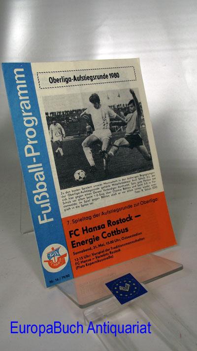 Fußball-Programm 16/79/80 Fußball-Oberliga-Saison 1979/80; 7. Spieltag FC Hansa Rostock- Energie Cottbus